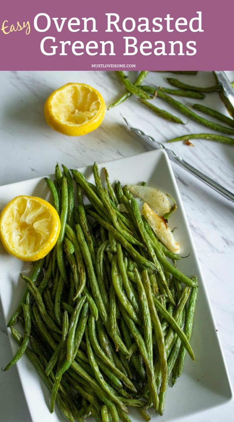 Oven Roasted Green Beans are too easy to make. Toss on a baking pan with olive oil, salt and pepper then pop in the oven. The Green Beans come out with a condensed smokey flavor that will have you roasting all of your vegetables!